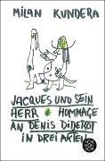 Cover-Bild zu Jacques und sein Herr von Kundera, Milan