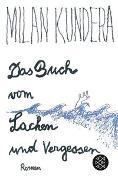 Cover-Bild zu Das Buch vom Lachen und Vergessen von Kundera, Milan