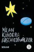Cover-Bild zu Abschiedswalzer von Kundera, Milan