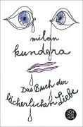 Cover-Bild zu Das Buch der lächerlichen Liebe von Kundera, Milan