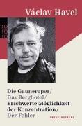 Cover-Bild zu Die Gauneroper / Das Berghotel / Erschwerte Möglichkeit der Konzentration / Der Fehler von Havel, Václav