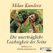 Cover-Bild zu Die unerträgliche Leichtigkeit des Seins (Audio Download) von Kundera, Milan