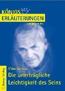 Cover-Bild zu Die unerträgliche Leichtigkeit des Seins von Milan Kundera. Textanalyse und Interpretation (eBook) von Kundera, Milan