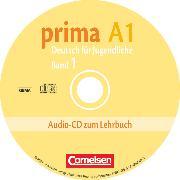Cover-Bild zu Prima - Deutsch für Jugendliche, Bisherige Ausgabe, A1: Band 1, Audio-CD von Michalak, Magdalena