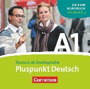 Cover-Bild zu Pluspunkt Deutsch, Der Integrationskurs Deutsch als Zweitsprache, Ausgabe 2009, A1: Teilband 2, CD von Jin, Friederike