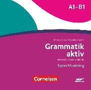 Cover-Bild zu Grammatik aktiv, Deutsch als Fremdsprache, 1. Ausgabe, A1-B1, Verstehen, Üben, Sprechen, MP3-CD zur Übungsgrammatik