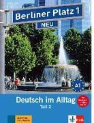 """Cover-Bild zu Berliner Platz 1 NEU in Teilbänden - Lehr- und Arbeitsbuch 1, Teil 2 mit Audio-CD und """"Im Alltag EXTRA"""" von Lemcke, Christiane"""