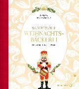 Cover-Bild zu Baumgärtner, Theresa: Wundervolle Weihnachtsbäckerei (eBook)