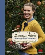 Cover-Bild zu Baumgärtner, Theresa: Theresas Küche - Kochen mit Freunden