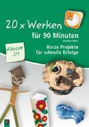 Cover-Bild zu 20 x Werken für 90 Minuten - Klasse 3/4 von Wierz, Jakobine