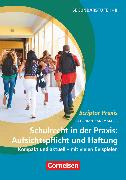 Cover-Bild zu Scriptor Praxis, Schulrecht in der Praxis: Aufsichtspflicht und Haftung, Buch von Rademacher, Stephan
