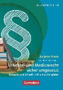 Cover-Bild zu Scriptor Praxis, Urheber- und Medienrecht sicher umgesetzt im Schulalltag, Kompakt und aktuell - mit vielen Beispielen, Buch von Rademacher, Stephan