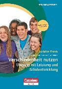 Cover-Bild zu Scriptor Praxis, Verschiedenheit nutzen 2: Umgang mit Leistung und Schulentwicklung, Buch mit Kopiervorlagen über Webcode von von der Groeben, Annemarie
