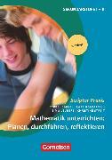 Cover-Bild zu Scriptor Praxis, Mathematik unterrichten: Planen, durchführen, reflektieren (6. Auflage), Buch von Barzel, Bärbel