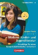 Cover-Bild zu Scriptor Praxis, Moderne Kinder- und Jugendliteratur (8. Auflage), Vorschläge für einen kompetenzorientierten Unterricht, Buch von Gansel, Carsten