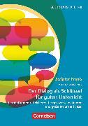 Cover-Bild zu Scriptor Praxis, Der Dialog als Schlüssel für guten Unterricht, Lernhaltungen reflektieren, Lernprozesse evaluieren und gezielter unterrichten, Buch von Wilkening, Monika