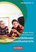 Cover-Bild zu Scriptor Praxis, Sprachbildender Mathematikunterricht, Ein forschungsbasiertes Praxisbuch, Buch von Ademmer, Claudia