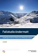 Cover-Bild zu Fallstudie Andermatt, Lehrerband von Rüdisühli-Steffen, Silvia