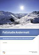 Cover-Bild zu Fallstudie Andermatt von Rüdisühli-Steffen, Silvia