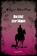 Cover-Bild zu Du bist der Mann (eBook) von Poe, Edgar Allan