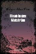 Cover-Bild zu Hinab in den Malström (eBook) von Poe, Edgar Allan