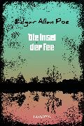 Cover-Bild zu Die Insel der Fee (eBook) von Poe, Edgar Allan