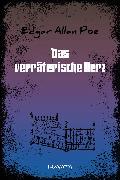 Cover-Bild zu Das verräterische Herz (eBook) von Poe, Edgar Allan