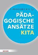 Cover-Bild zu Pädagogische Ansätze in der Kita (eBook) von Saßmannshausen, Wolfgang