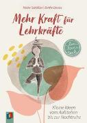 """Cover-Bild zu Mehr Kraft für Lehrkräfte """"live - love - teach"""" von Schößler, Maike"""