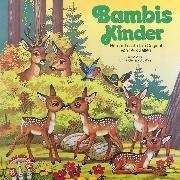 Cover-Bild zu Bambi, Folge 2: Bambis Kinder (Audio Download) von Salten, Felix