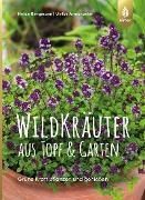 Cover-Bild zu Wildkräuter aus Topf und Garten (eBook) von Bergmann, Heide