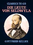 Cover-Bild zu Die Leute von Seldwyla (eBook) von Keller, Gottfried