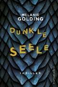 Cover-Bild zu Golding, Melanie: Dunkle Seele (eBook)