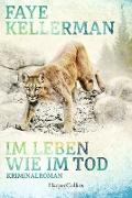 Cover-Bild zu Kellerman, Faye: Im Leben wie im Tod (eBook)