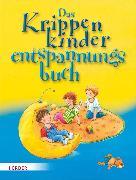 Cover-Bild zu Das Krippenkinderentspannungsbuch (eBook) von Bestle-Körfer, Regina