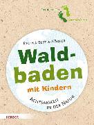 Cover-Bild zu Waldbaden mit Kindern (eBook) von Bestle-Körfer, Regina