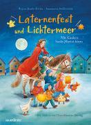 Cover-Bild zu Laternenfest und Lichtermeer von Stollenwerk, Annemarie