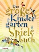 Cover-Bild zu Das große KindergartenSpieleBuch von Wilmes-Mielenhausen, Brigitte