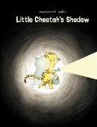 Cover-Bild zu Dubuc, Marianne: Little Cheetah's Shadow