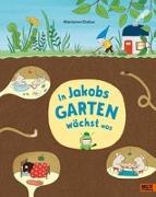 Cover-Bild zu Dubuc, Marianne: In Jakobs Garten wächst was