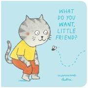 Cover-Bild zu Dubuc, Marianne: What Do You Want, Little Friend?
