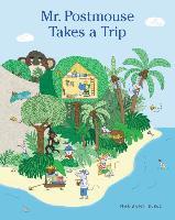 Cover-Bild zu Dubuc, Marianne: Mr. Postmouse Takes a Trip
