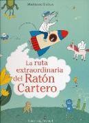 Cover-Bild zu Dubuc, Marianne: La Ruta Extraordinaria del Raton Cartero