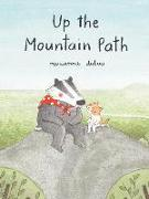 Cover-Bild zu Dubuc, Marianne: Up the Mountain Path (Ages 5-8. Picture Book about Friendship and the Natural World)