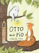 Cover-Bild zu Dubuc, Marianne: Otto and Pio (Read Aloud Book for Children about Friendship and Family)