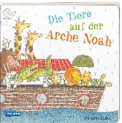 Cover-Bild zu Dubuc, Marianne: Die Tiere auf der Arche Noah