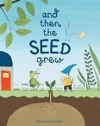 Cover-Bild zu Dubuc, Marianne: And Then the Seed Grew