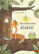 Cover-Bild zu Dubuc, Marianne: Nenn mich nicht Mama!
