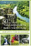 Cover-Bild zu Bross-Burkhardt, Brunhilde: 50 sagenhafte Naturdenkmale in Baden-Württemberg: Odenwald, Neckarland, Hohenlohe, Ostalb, Nordschwarzwald