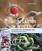 Cover-Bild zu Bross-Burkhardt, Brunhilde: Mein Garten im Winter